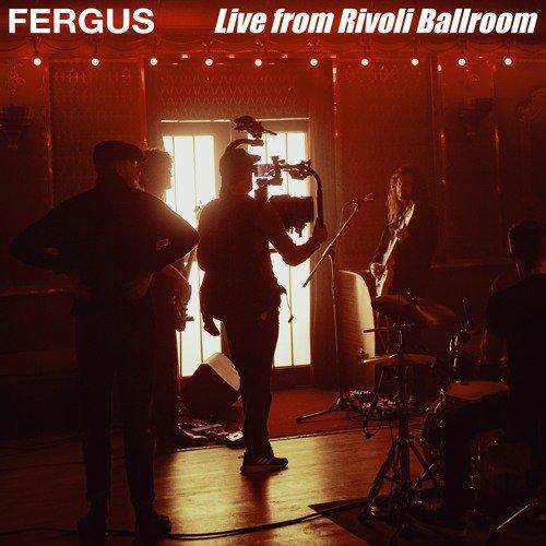fergus-live-rivoli-ballroom